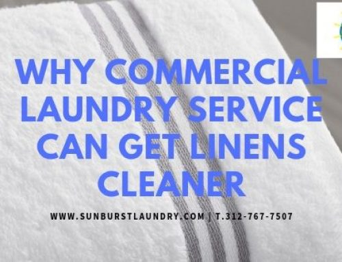 Why commercial Laundry Service Can Get Linens Cleaner