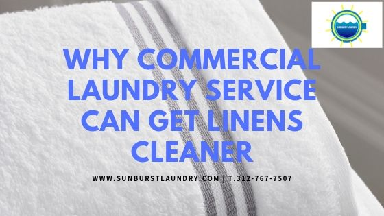 Why_commercial_Laundry_Service_Can_Get_Linens_Cleaner